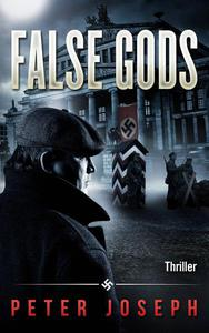 False Gods: A Historical Thriller
