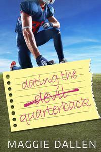 Dating the Quarterback