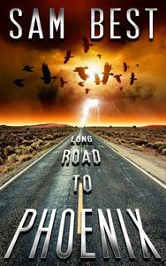 Long Road To Phoenix