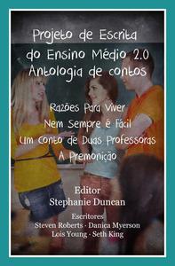 Projeto de Escrita do Ensino Médio 2.0 - Antologia de contos
