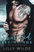 Shattered Beginnings
