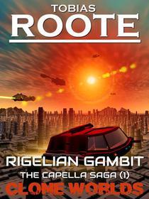 Rigelian Gambit: The Capella Saga (1)