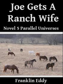 Joe Gets a Ranch Wife