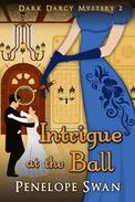 Intrigue at the Ball