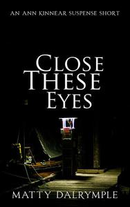 Close These Eyes