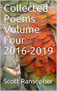Collected Poems Volume Four 2016-2019