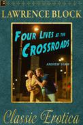 Four Lives at the Crossroads