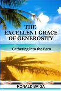 The Excellent Grace Of Generosity