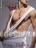 Training the Brat: Initiate (Gay Shifter BDSM erotic romantica)