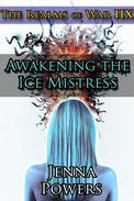 The Realms of War 8: Awakening the Ice Mistress (Ogres and Female Elf Erotica)