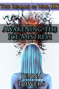 The Realms of War 8: Awakening the Ice Mistress (Ogres and Female Elf Erotica)