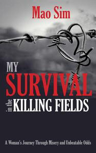 My Survival In The Killing Fields