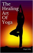 The Healing Art Of Yoga