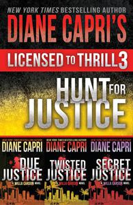 Licensed to Thrill 3: Hunt For Justice Series Books 1 - 3