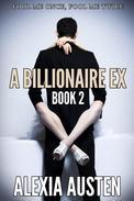 A Billionaire Ex (Book 2)