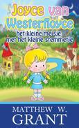 Joyce van Westerfloyce, het kleine meisje met het kleine stemmetje
