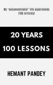 20 Years : 100 Life Lessons