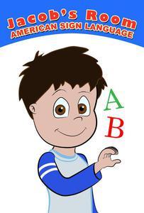 Jacob's Room | American Sign Language : ABC