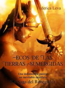 Ecos de las Tierras Sumergidas  Vol. 1/   La Saga del Renegado