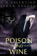 Poison and Wine