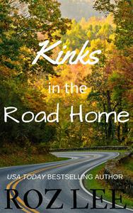 Kinks in the Road Home