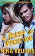 Im Rausch der Vergeltung - ein spannender Thriller Liebesroman