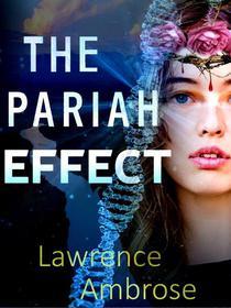 The Pariah Effect