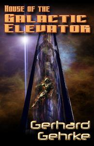 House of the Galactic Elevator