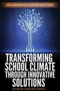 Transforming School Climate Through Innovative Solutions