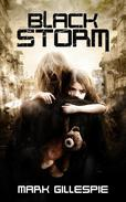 Black Storm: A Post-Apocalyptic Survival Thriller