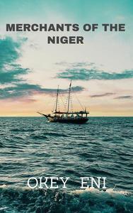 Merchants of The Niger