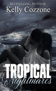 Tropical Nightmares