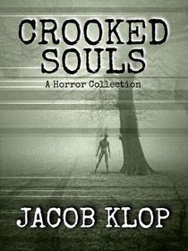 Crooked Souls