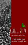 Maria da Silva - A Glimpse of Brazilian Reality