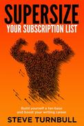 Supersize Your Subscriber List