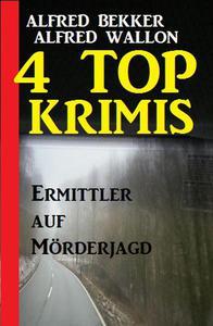 4 Top Krimis: Ermittler auf Mörderjagd