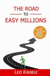 The Road To Easy Millions