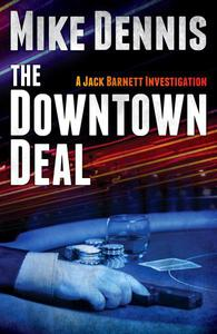 THE DOWNTOWN DEAL