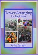 Flower Arranging for Beginners