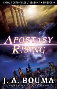 Apostasy Rising Episode 4