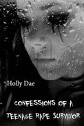 Confessions of a Teenage Rape Survivor