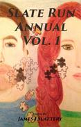 Slate Run Annual Vol. 1