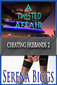 A Twisted Affair