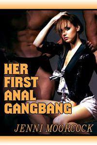 Her First Anal Gangbang
