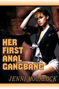 Her First Anal Gangbang
