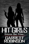 Hit Girls: Episode One