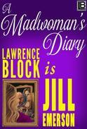 A Madwoman's Diary