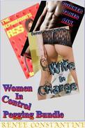 Women In Control (Femdom Pegging Erotica)