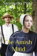Amish Romance: The Amish Maid