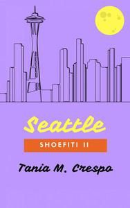Seattle, Shoefiti II
